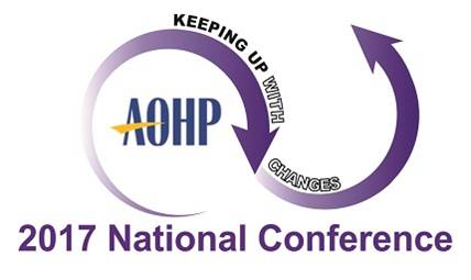 AOHP 2017 National Conference, Sept 6 �9, 2017,Sheraton Denver Downtown Hotel, Denver, CO