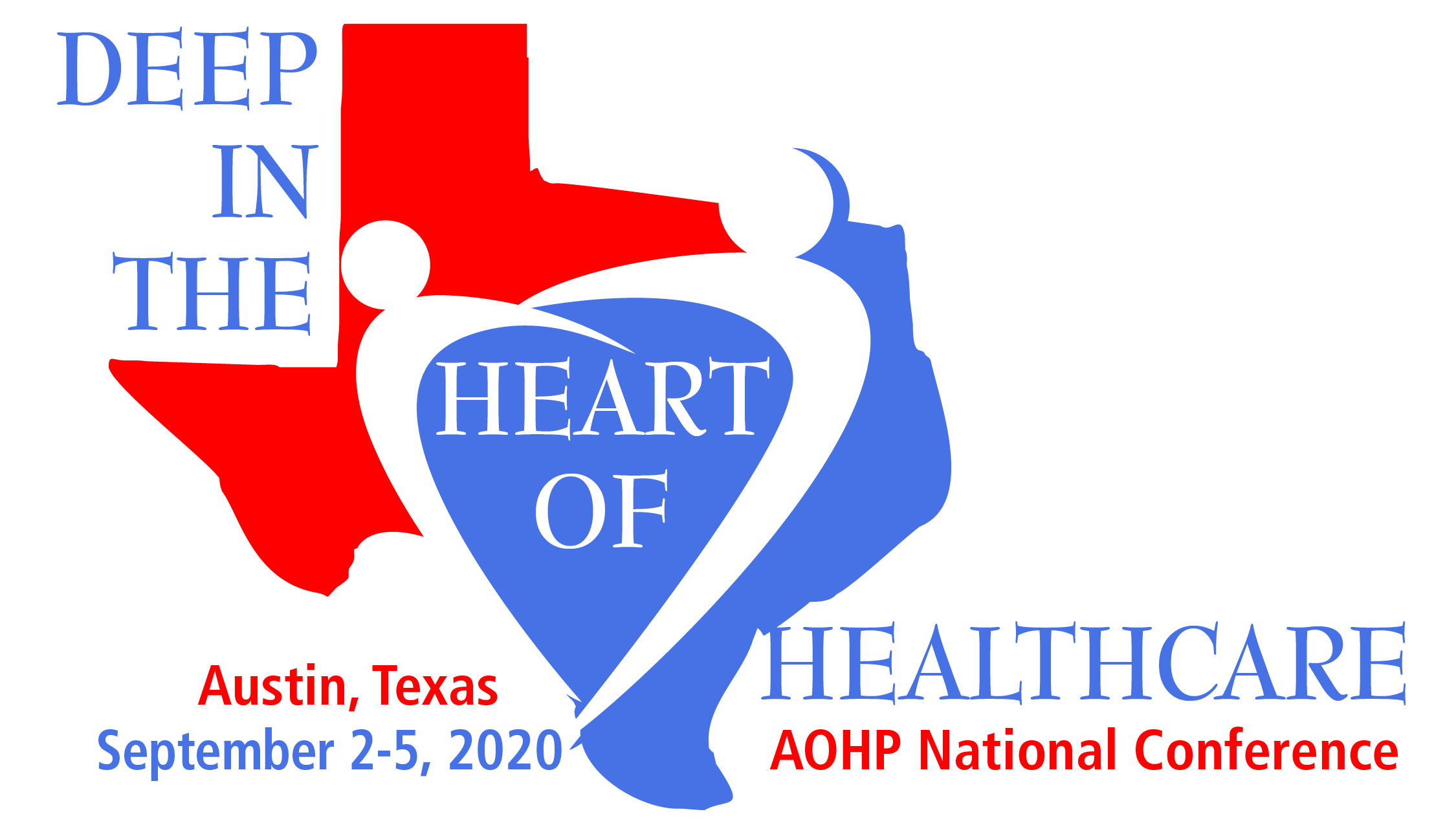AOHP 2020 National Conference September 2-5, 2020 Austin Marriott Downtown 304 East Cesar Chavez Street Austin, TX 78701