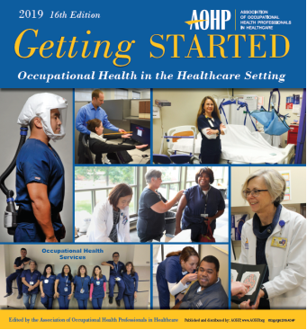 Getting Started Manual (GSM):-  A comprehensive resource for  occupational health professionals.